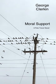 Moral Support ebook by George Clerkin