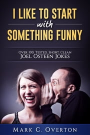 I Like to Start with Something Funny ebook by Mark Overton