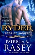 Ryder ebook by Patricia A. Rasey