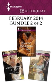 Harlequin Historical February 2014 - Bundle 2 of 2 - Portrait of a Scandal\Lady Beneath the Veil\Drawn to Lord Ravenscar ebook by Annie Burrows,Sarah Mallory,Anne Herries
