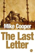 The Last Letter ebook by Mike Cooper