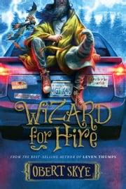 Wizard for Hire ebook by Obert Skye