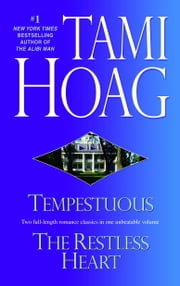 Tempestuous/Restless Heart ebook by Tami Hoag