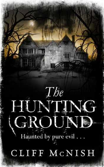 The Hunting Ground ebook by Cliff McNish