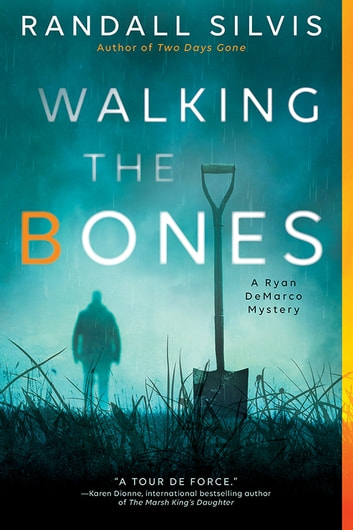 Walking the Bones e-bok by Randall Silvis