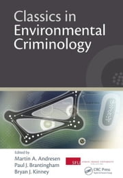 Classics in Environmental Criminology ebook by Andresen, Martin A.