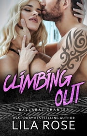 Climbing Out ebook by Lila Rose