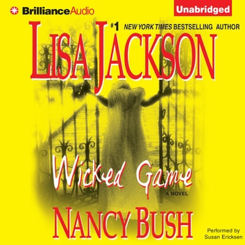 Wicked Game audiobook by Lisa Jackson,Nancy Bush