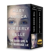 The Good Girl & The Marriage Lie - An Anthology ebook by Mary Kubica, Kimberly Belle