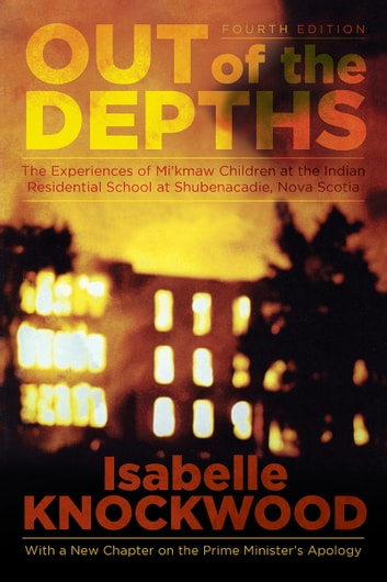 Out of the depths 4th edition ebook by isabelle knockwood out of the depths 4th edition experiences of mikmaw children at the fandeluxe Ebook collections
