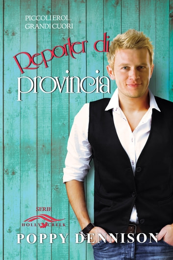 Reporter di provincia ebook by Poppy Dennison