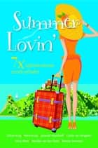 Summer lovin' - verhalenbundel ebook by Gillian King, Petra Kruijt, Jolanda Hazelhoff,...