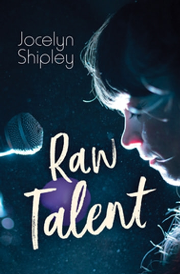 Raw Talent ebook by Jocelyn Shipley