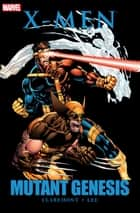 X-Men - Mutant Genesis ebook by Chris Claremont, Jim Lee