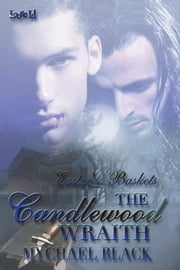 The Candlewood Wraith ebook by Mychael Black