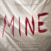 Mine audiobook by Courtney Cole