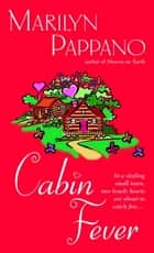 Cabin Fever ebook by Marilyn Pappano