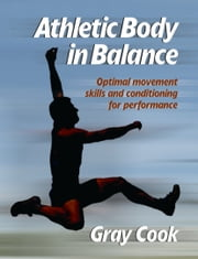 Athletic Body in Balance ebook by Gray Cook