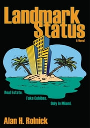 LANDMARK STATUS ebook by Alan Rolnick