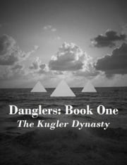The Kugler Dynasty ebook by Studio Dongo