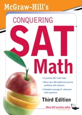 McGraw-Hill's Conquering SAT Math, Third Edition ebook by Robert Postman,Ryan Postman