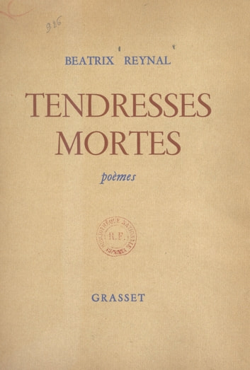 Tendresses mortes ebook by Béatrix Reynal