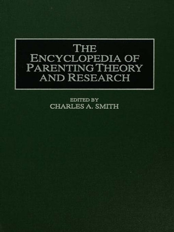 Encyclopedia of Parenting - Theory and Research ekitaplar by