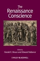 The Renaissance Conscience ebook by Harald E. Braun, Edward Vallance