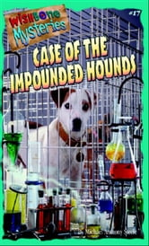 Case of the Impounded Hounds, featuring Wishbone ebook by Steele, Michael Anthony