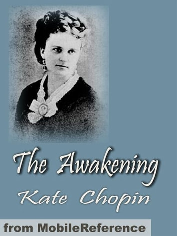 The Awakening (Mobi Classics) ebook by Kate Chopin