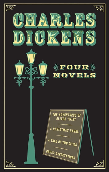 Charles Dickens - Four Novels ebook by Charles Dickens