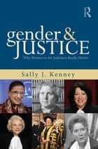 Gender and Justice ebook by Sally J. Kenney