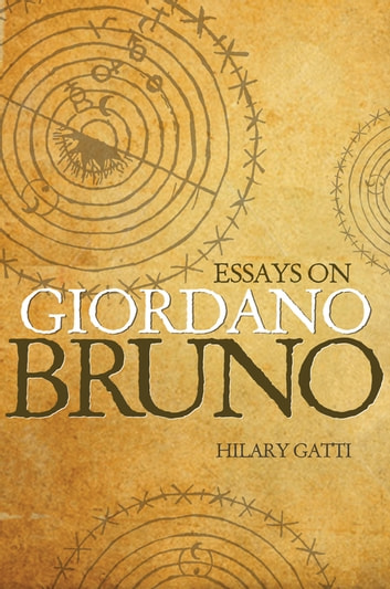 hilary gatti essays giordano bruno Kindle store compra un kindle applicazioni di lettura kindle gratuite ebook kindle kindle unlimited novità: prime reading ebook in inglese e altre lingue accessori ricondizionati certificati forum di assistenza contenuti e dispositivi assistenza kindle.