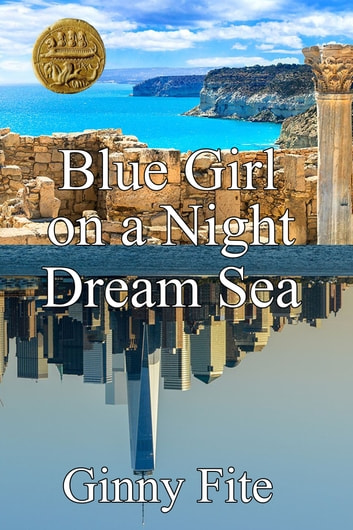 Blue Girl on a Night Dream Sea ebook by Ginny Fite