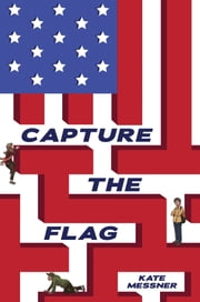 Capture the Flag ebook by Kate Messner