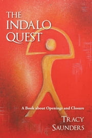 THE INDALO QUEST ebook by Tracy Saunders
