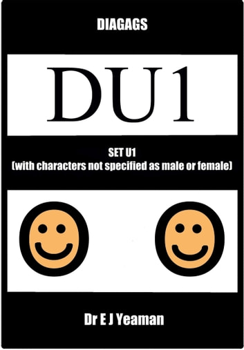 Diagags Set U1 (with Characters Not Specified as Male and Female) ebook by Dr E J Yeaman