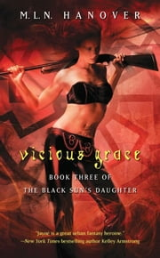 Vicious Grace ebook by M.L.N. Hanover