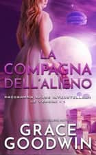 La compagna dell'alieno eBook by