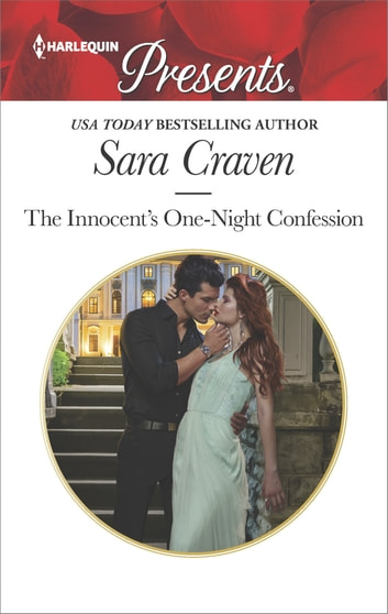 The Innocent's One-Night Confession - An Emotional and Sensual Romance ebook by Sara Craven