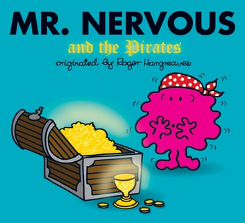 Mr. Nervous and the Pirates ebook by Adam Hargreaves