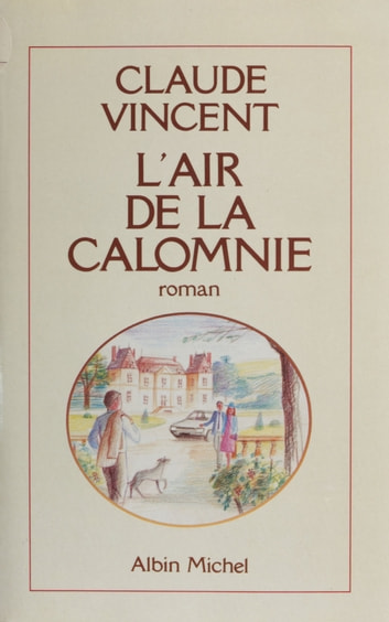 L'air de la calomnie ebook by Claude Vincent