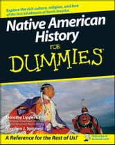 Native American History For Dummies ebook by Dorothy Lippert,Stephen J. Spignesi