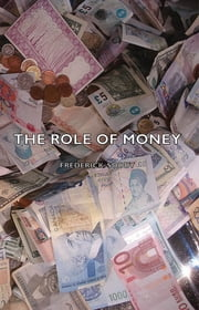 The Role Of Money ebook by Frederick Soddy