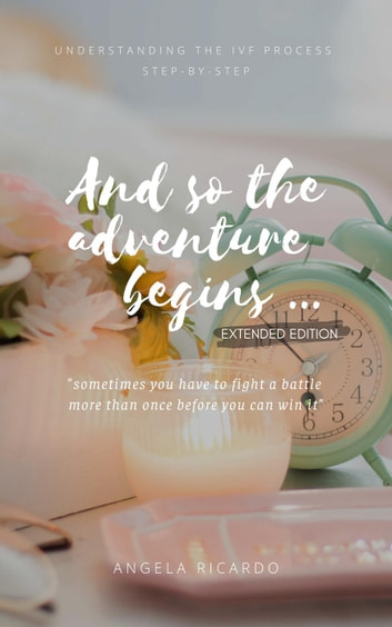 And So The Adventure Begins ebook by Angela Ricardo
