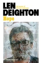 Hope ebook by Len Deighton