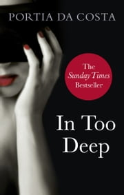 In Too Deep ebook by Portia Da Costa