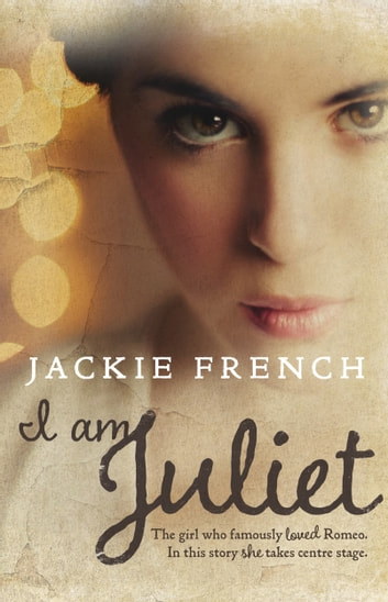 I am Juliet ebook by Jackie French