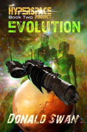 Evolution - Space Opera ebook by Donald Swan