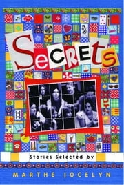 Secrets: Stories Selected by Marthe Jocelyn ebook by Marthe Jocelyn